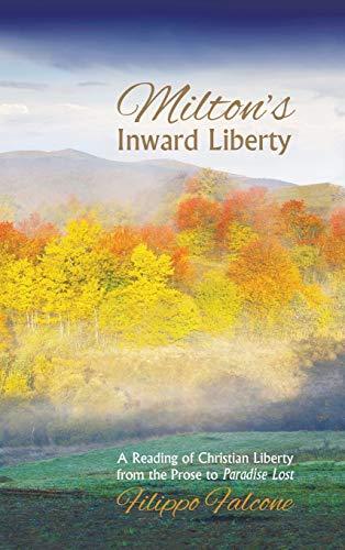 9781498226813: Milton's Inward Liberty