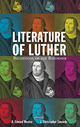 9781498227834: Literature of Luther