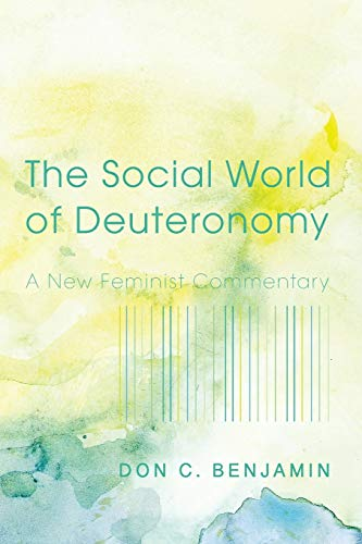 9781498228701: The Social World of Deuteronomy: A New Feminist Commentary