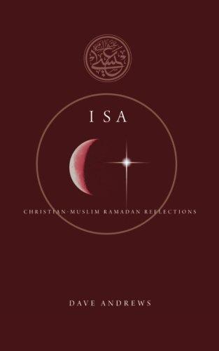 9781498229555: Isa: Christian - Muslim Ramadan Reflections