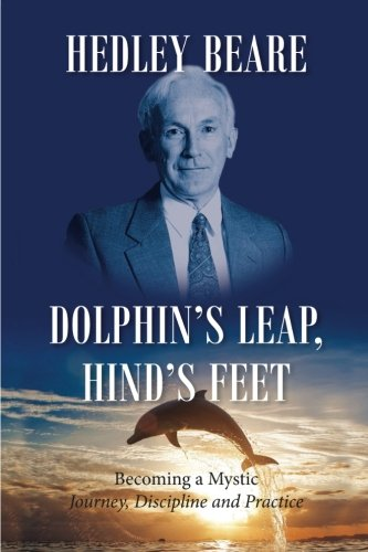 9781498229593: Dolphin's Leap, Hind's Feet: Becoming a Mystic: Journey, Discipline and Practice