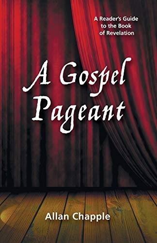 A Gospel Pageant (Paperback): Allan Chapple