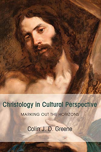 9781498230551: Christology in Cultural Perspective: Marking Out the Horizons