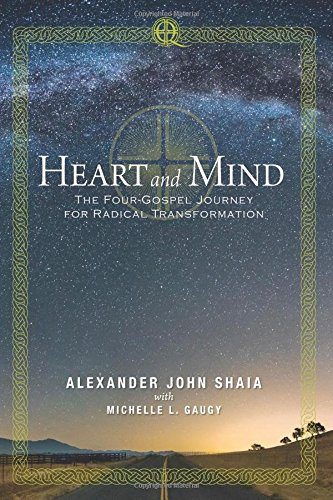 9781498231374: Heart and Mind: The Four Gospel Journey for Radical Transformation