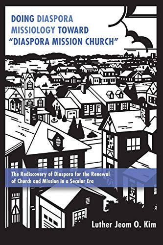 9781498231947: Doing Diaspora Missiology Toward