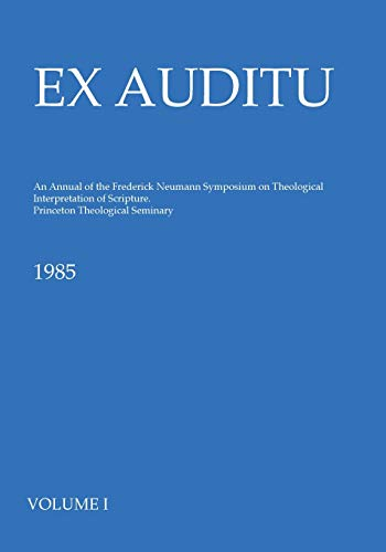9781498232562: Ex Auditu - Volume 01: An International Journal for the Theological Interpretation of Scripture