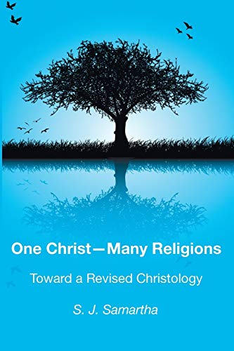 9781498232647: One Christ--Many Religions: Toward a Revised Christology