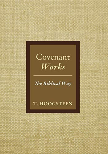 9781498233552: Covenant Works: The Biblical Way