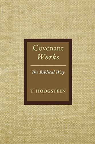 9781498233576: Covenant Works