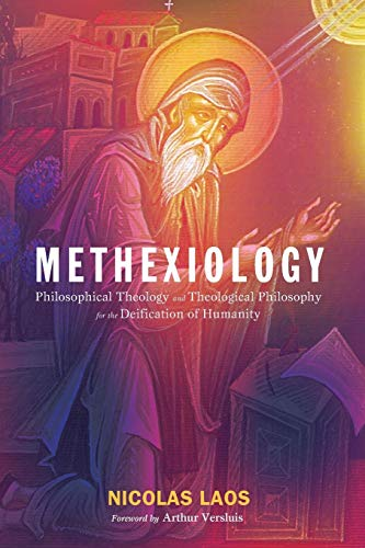 Methexiology: Philosophical Theology and Theological Philosophy for: Laos, Nicolas