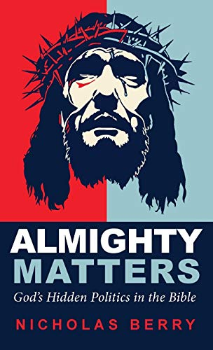 9781498234238: Almighty Matters