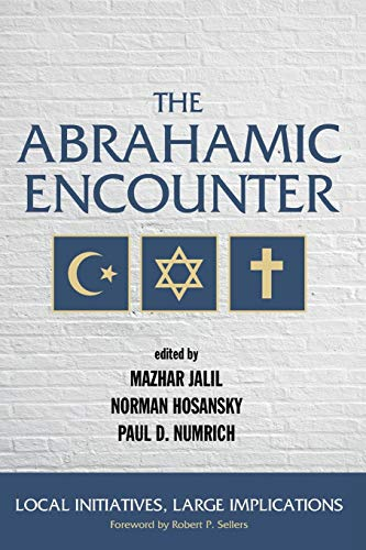 The Abrahamic Encounter (Paperback)