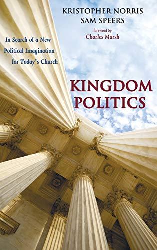 9781498236386: Kingdom Politics