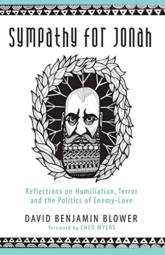 9781498237277: Sympathy for Jonah: Reflections on Humiliation, Terror and the Politics of Enemy-Love