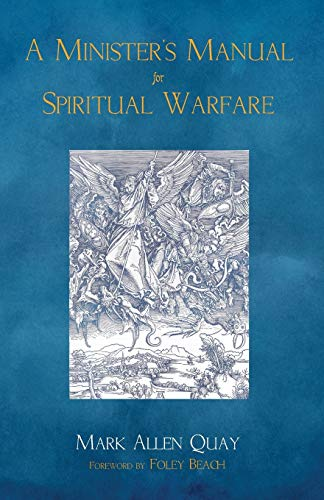 9781498238533: A Minister's Manual for Spiritual Warfare