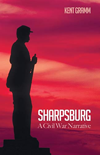 9781498239066: Sharpsburg: A Civil War Narrative