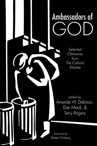 9781498239509: Ambassadors of God: Selected Obituaries from The Catholic Worker