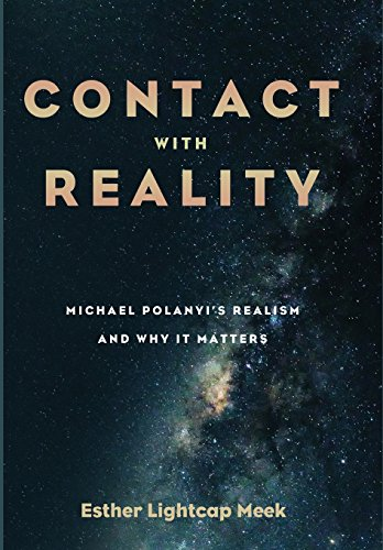 Contact with Reality: Esther Lightcap Meek
