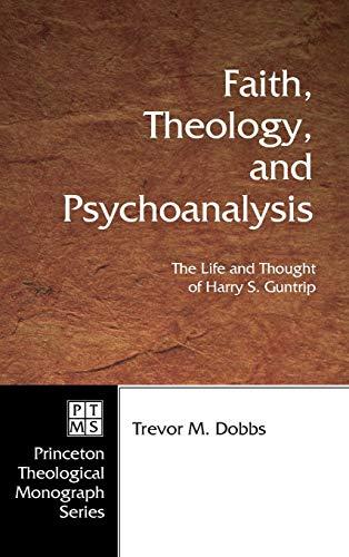 9781498248501: Faith, Theology, and Psychoanalysis