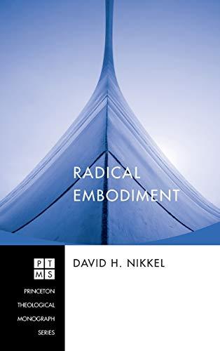 9781498250665: Radical Embodiment