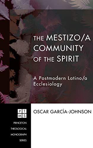 9781498251402: The Mestizo/a Community of the Spirit