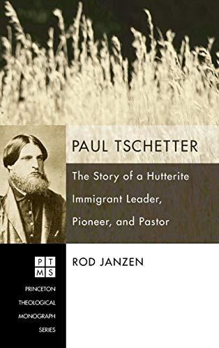 Paul Tschetter (Hardback): Professor Rod Janzen