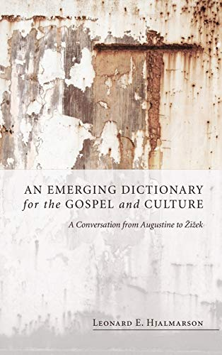 9781498253130: An Emerging Dictionary for the Gospel and Culture