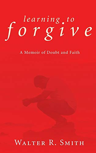 9781498254090: Learning to Forgive