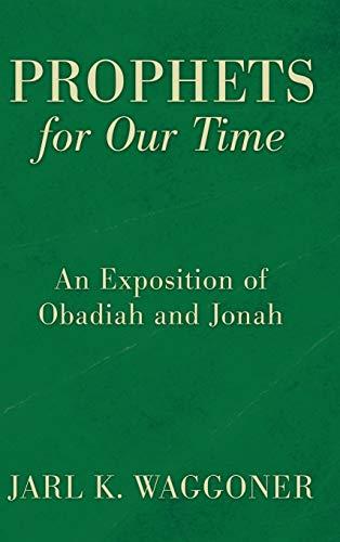 Prophets for Our Time: Waggoner, Jarl K.