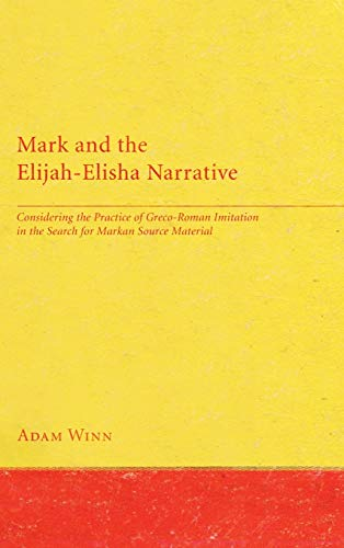 9781498255271: Mark and the Elijah-Elisha Narrative
