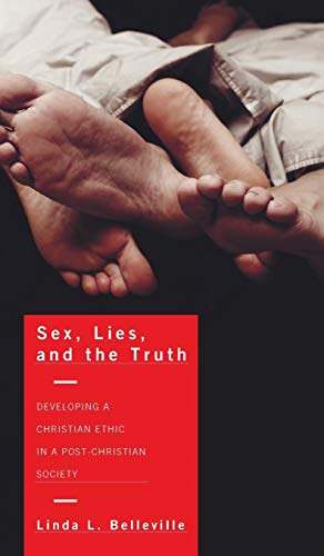9781498256599: Sex, Lies, and the Truth