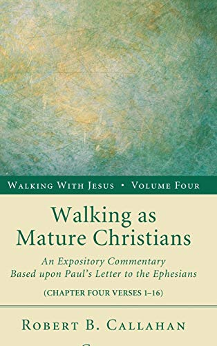 9781498257114: Walking as Mature Christians