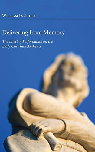 9781498257305: Delivering from Memory