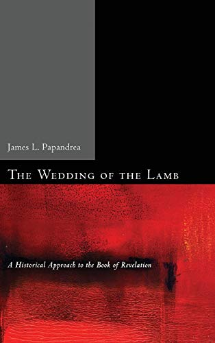 9781498257817: The Wedding of the Lamb