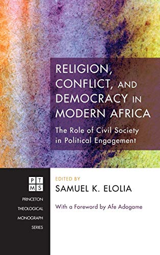 9781498258128: Religion, Conflict, and Democracy in Modern Africa