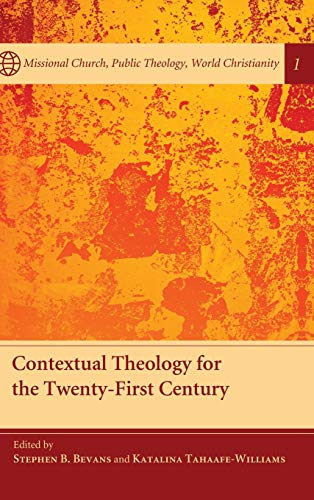 9781498258524: Contextual Theology for the Twenty-First Century