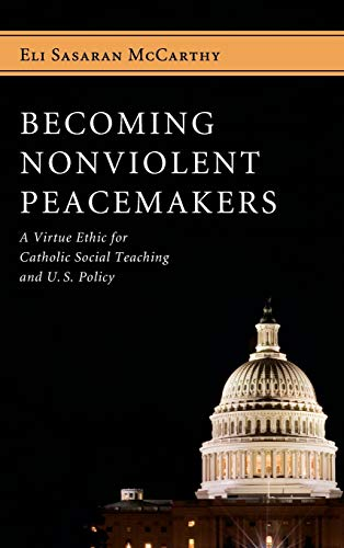 9781498259200: Becoming Nonviolent Peacemakers