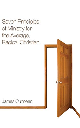 9781498259323: Seven Principles of Ministry for the Average, Radical Christian