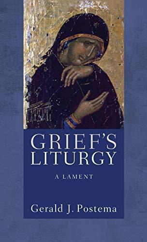 9781498259453: Grief's Liturgy