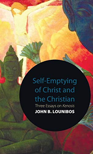 Self-Emptying of Christ and the Christian (Hardback): John B Lounibos