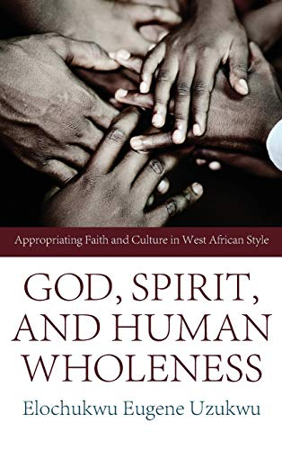 9781498259514: God, Spirit, and Human Wholeness
