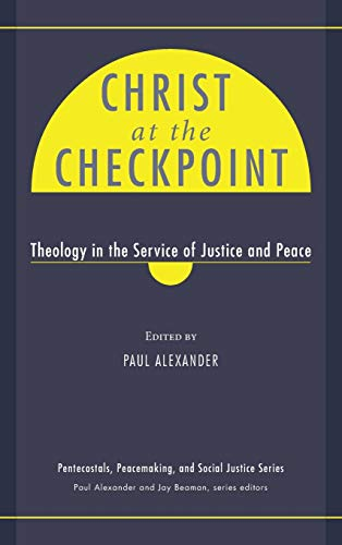 9781498259699: Christ at the Checkpoint