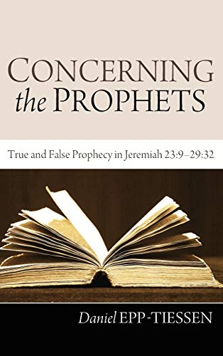 9781498259910: Concerning the Prophets