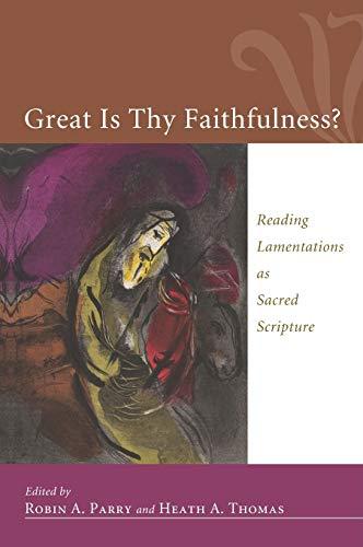 9781498260770: Great Is Thy Faithfulness?