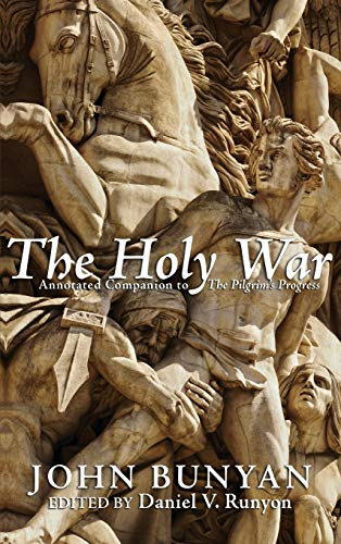 The Holy War (Hardback): John Bunyan