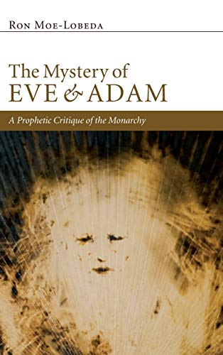 9781498261333: The Mystery of Eve and Adam