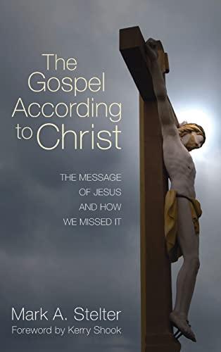 9781498261692: The Gospel According to Christ