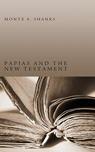 9781498261746: Papias and the New Testament