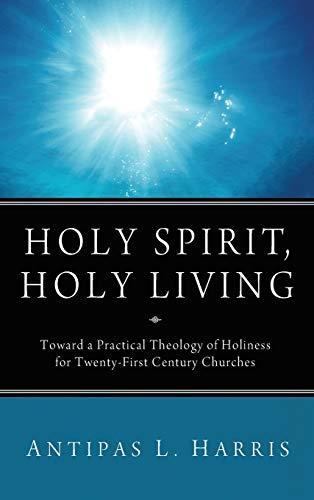 9781498262873: Holy Spirit, Holy Living