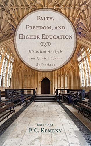 9781498263191: Faith, Freedom, and Higher Education